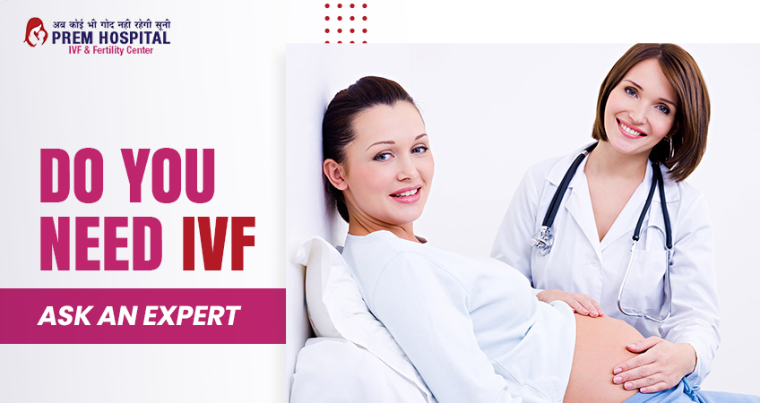 Do you need IVF Ask Expert